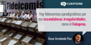 Columnas | Los Fideicomisos públicos y su polémica extinción