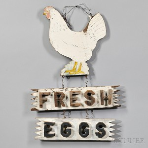 """Two-sided """"FRESH EGGS"""" Sign (Lot 1074, Estimate $300-$500)"""
