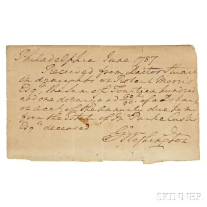 Washington, George (1732-1799) Autograph Receipt Signed, Philadelphia, June 1787. (Lot 76, Estimate $4,000-$6,000)