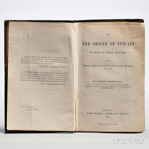 Darwin, Charles (1809-1882) On the Origin of Species by Means of Natural Selection, or the Preservation of Favoured Races in the Struggle for Life. London: Murray, 1859. First edition (Lot 1144, Estimate $60,000-$80,000)