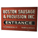 Large 'Boston Sausage & Provision Inc.' Painted Metal Sign (Lot 305, Estimate: $300-500)