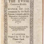 Giles Fletcher, The Russe Commonwealth, 1591 (Lot 66, Estimate: $15,000-25,000)