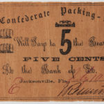 Confederate Packing-House 5 Cent Note (Lot 1335, Estimate: $200-400)