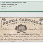 Perquimans County, North Carolina 25 Cent Note, PCGS Very Fine 25 (Lot 1331, Estimate: $200-400)