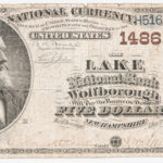 1882 The Lake National Bank of Wolfborough Brown-back $5 Note (Lot 1396, Estimate: $600-800)