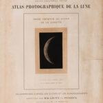 Maurice Loewy (French, 1833-1907), Pierre-Henri Puiseux (French, 1855-1928) Fourteen Plates from Atlas Photographique de la Lune (Lot 96, Estimate: $2,000-4,000)