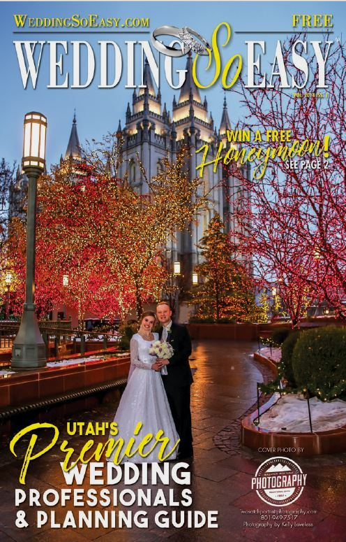 Wedding-So-Easy-Cover-2018-1-Utah's-Premiere-Wedding-Professionals-and-Planning-Guide.