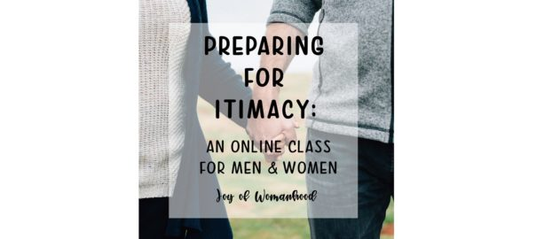 Joy-of-Womanhood-Preparing-for-Intimacy Thumbnail Online Class