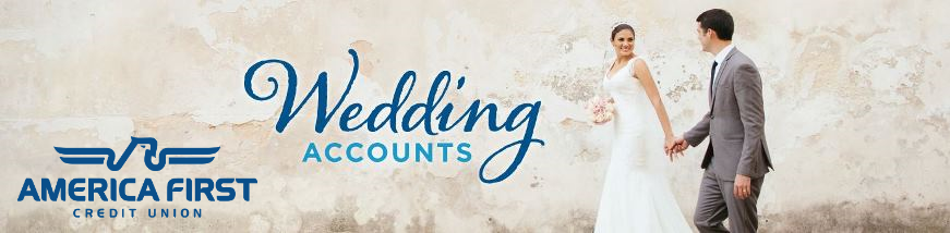 America First Credit Union Wedding Account banner