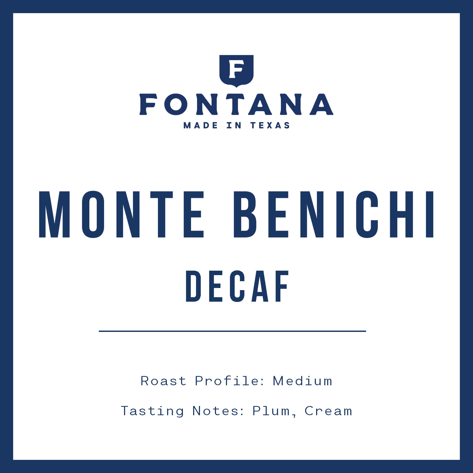 Monte Benichi Decaf from Fontana Coffee Roasters