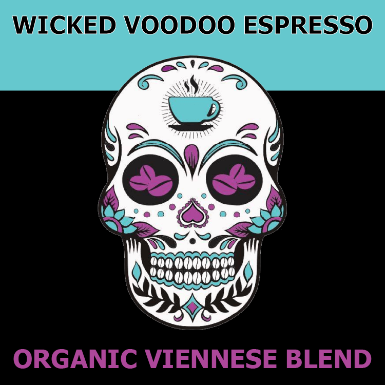 Organic Viennese Blend from Wicked Voodoo Espresso