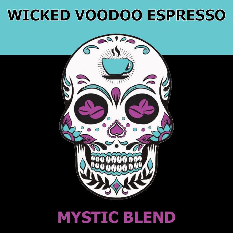 Mystic from Wicked Voodoo Espresso