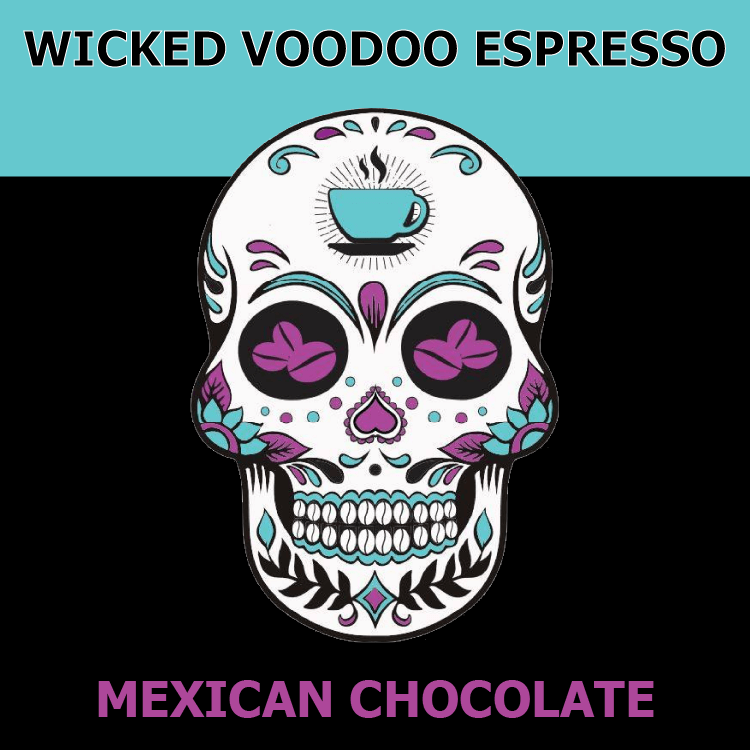 Mexican Chocolate from Wicked Voodoo Espresso