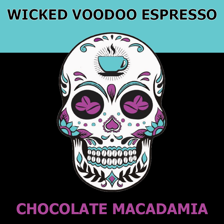 Chocolate Macdamia Nut from Wicked Voodoo Espresso