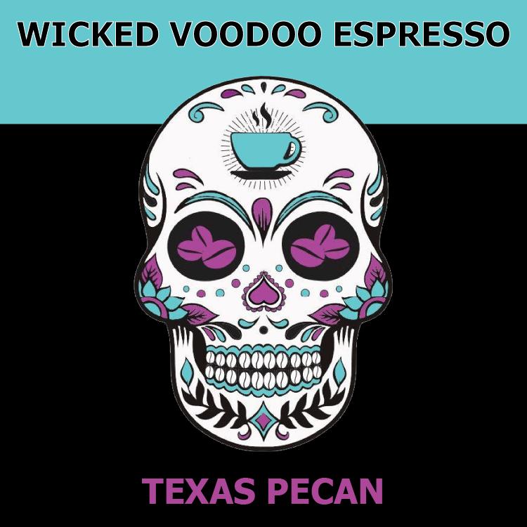 Texas Pecan from Wicked Voodoo Espresso