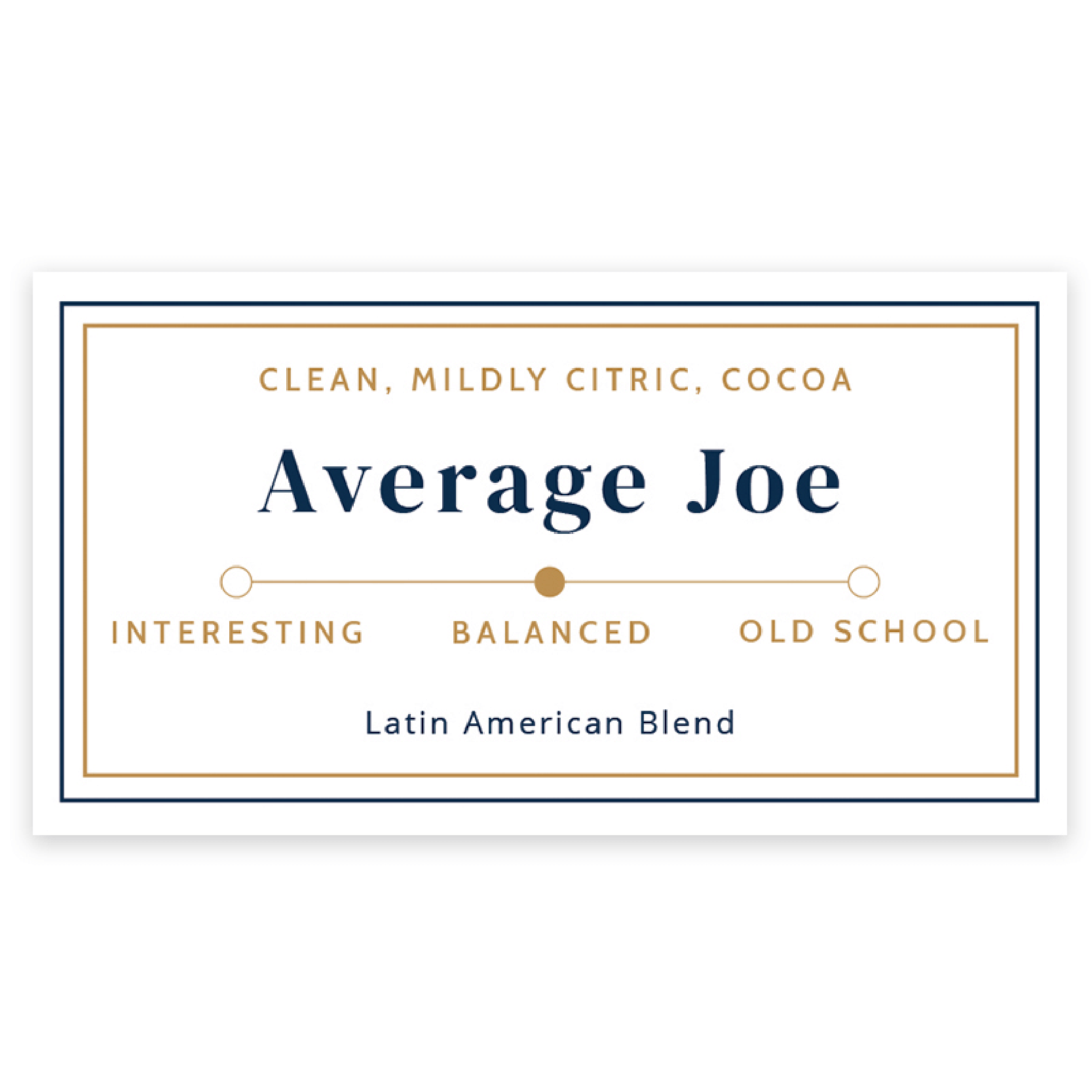 Average Joe from Evangelist Roasting Co
