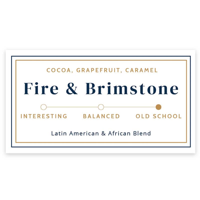Fire & Brimstone from Evangelist Roasting Co