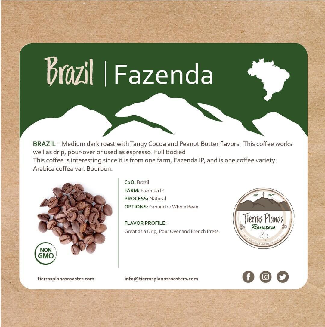 Brazil-Fazenda from Tierras Planas Roasters