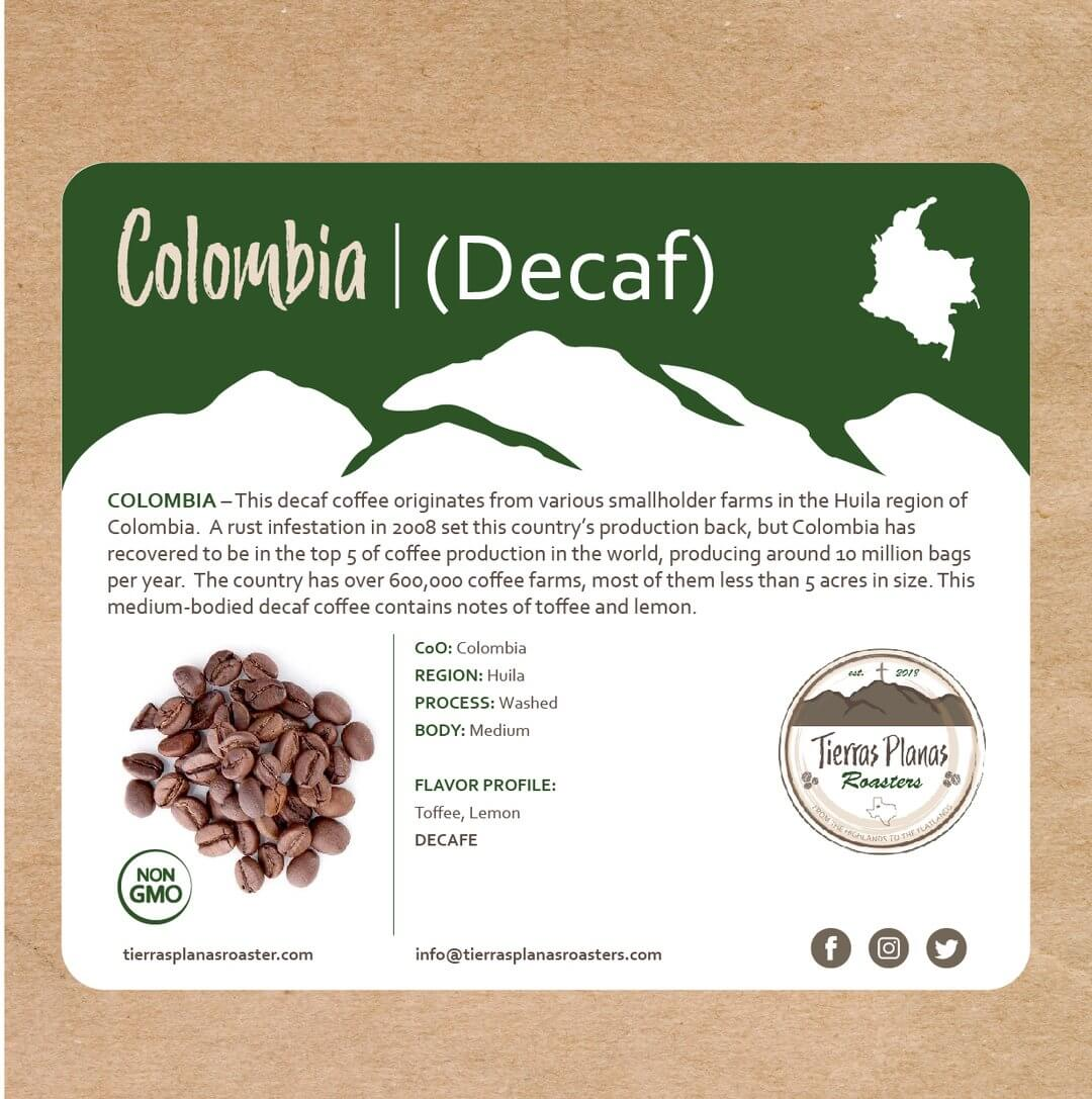 Colombia (Decaf) from Tierras Planas Roasters