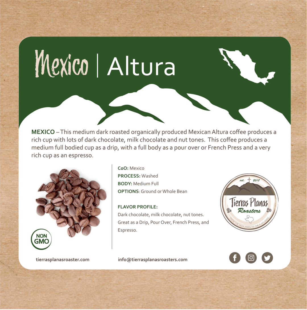 Mexico Altura from Tierras Planas Roasters