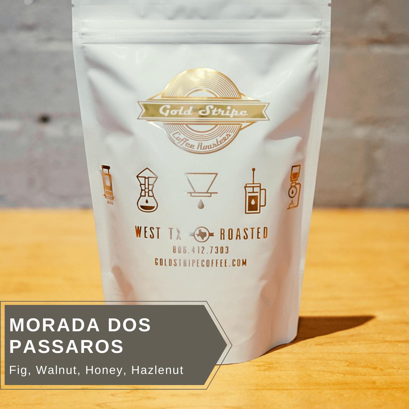Morada Dos Passaros, Brasil from Gold Stripe Coffee