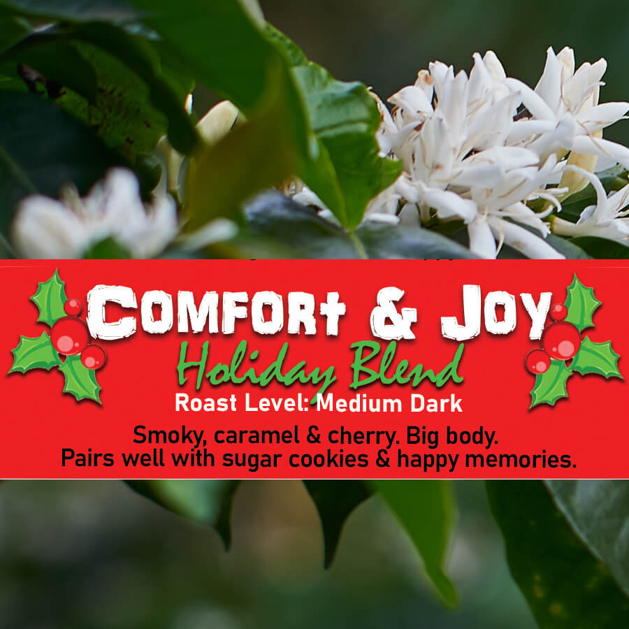 Comfort And Joy from Malone Specialty Coffee