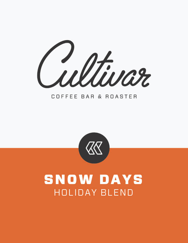 Snow Days Holiday Blend from Cultivar Coffee Roasting Co.