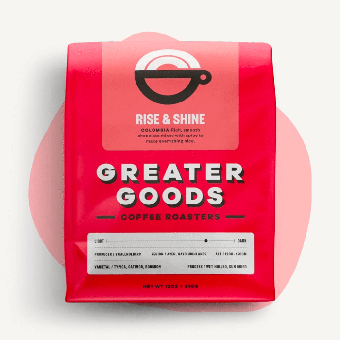 Rise & Shine from Greater Goods Coffee Co.
