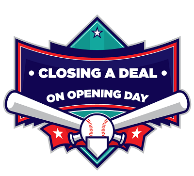 Closing a deal on opening day