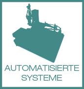 AUTOMATISIERTE SYSTEME