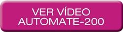 AUTOMATE-200 Ver vídeo