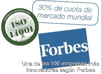 30% cuota de mercado mundial. Una de las 100 empresas más innovadoras según FORBES. Sello IS14001