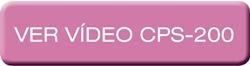 CPS-200 – Ver vídeo