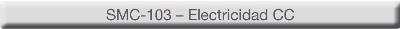 Curso eLEARNING-200 SMC-103 - Electricidad CC