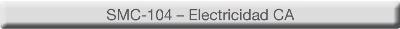 Curso eLEARNING-200 SMC-104 - Electricidad CA