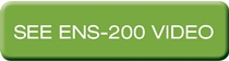 See ENS-200 video