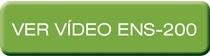 Ver Vídeo ENS-200