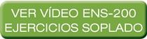 Vídeo ejercicios soplado ENS-200