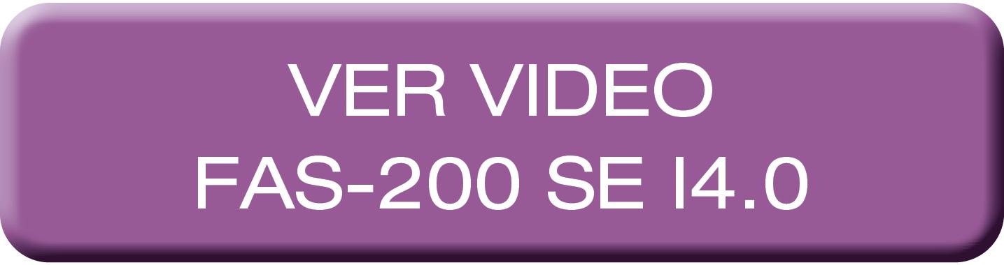 Video - FAS-200 SE I4.0