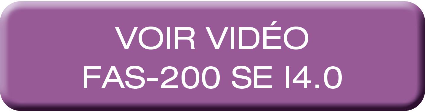 FAS-200 Édition spéciale industrie du futur - Vidéo