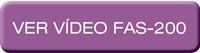 FAS-200 – Vídeo