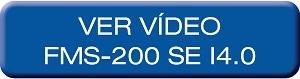 Video - FMS-200 SE I4.0