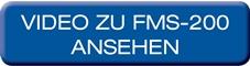 FMS-200 – Video