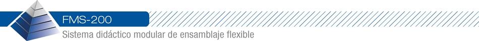 FMS-200 - Sistema didáctico modular de ensamblaje flexible