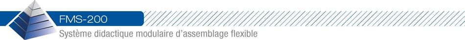 FMS-200 - Système didactique modulaire d'assemblage flexible