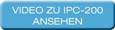 IPC-200 – VIDEO