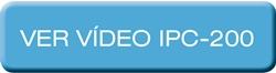 IPC-200 - Ver vídeo IPC-200