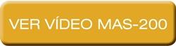 MAS-200 - Ver vídeo