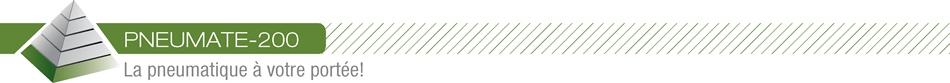 PNEUMATE-200 - La pneumatique à votre portée!