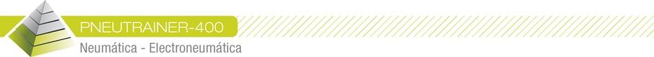 PNEUTRAINER-400 - Neumática - Electroneumática